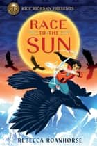 Race to the Sun eBook by Rebecca Roanhorse