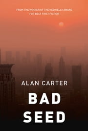 Bad Seed ebook by Alan Carter