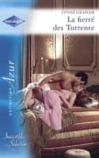 La fierté des Torrente (Harlequin Azur) eBook by Lynne Graham