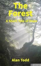 The Forest ebook by Alan Todd