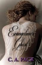 Evangeline's Ghost ebook by C. A. Pack