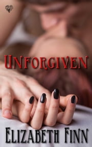 Unforgiven ebook by Elizabeth Finn