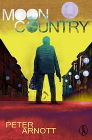 Moon Country ebook by Peter Arnott