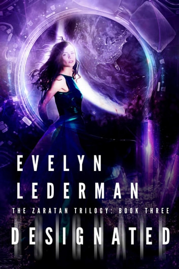Designated - Zaratan Trilogy ebook by Evelyn Lederman