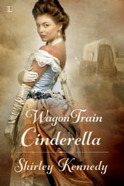 Wagon Train Cinderella ebook by Kobo.Web.Store.Products.Fields.ContributorFieldViewModel