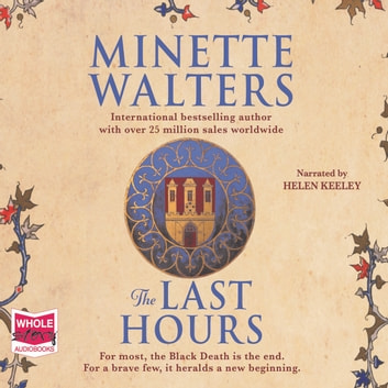The Last Hours audiobook by Minette Walters
