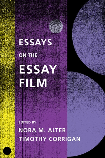 Essays on the Essay Film ebook by