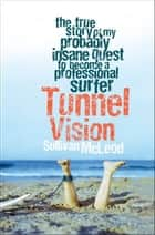 Tunnel Vision ebook by