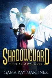 Shadowguard ebook by Gama Ray Martinez