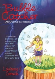 Bubble Catcher ebook by Lawrence J. Corneck