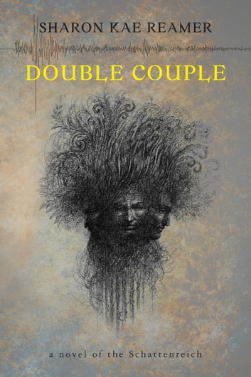 Double Couple - Book 3 of the Schattenreich ebook by Sharon Kae Reamer