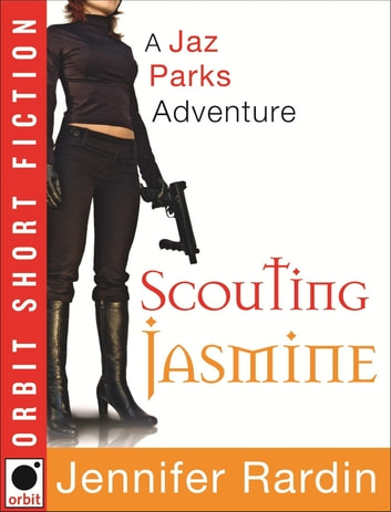 Scouting Jasmine ebook by Jennifer Rardin