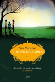 The wicked girls ebook by Alex Marwood, Cosetta Cavallante