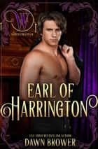 Earl of Harrington - Bluestockings Defying Rogues, #1 ebook by Dawn Brower, Wicked Earls' Club