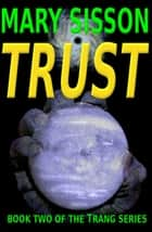 Trust ebook by Mary Sisson