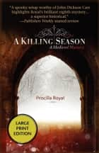 A Killing Season ebook by Priscilla Royal