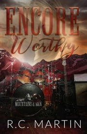 Encore Worthy - Mountains & Men, #0.5 ebook by Kobo.Web.Store.Products.Fields.ContributorFieldViewModel