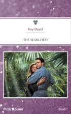 The Searchers ebook by Kay David