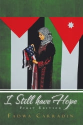 I STILL HAVE HOPE ebook by Fadwa Carradin