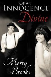 Of An Innocence Divine ebook by Merry Brooks