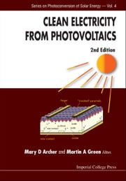 Clean Electricity from Photovoltaics ebook by Mary D Archer,Martin A Green
