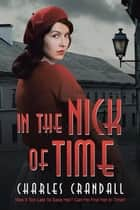 In the Nick of Time ebook by Charles Crandall