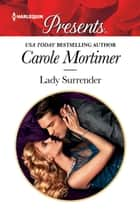 Lady Surrender ebook by Carole Mortimer