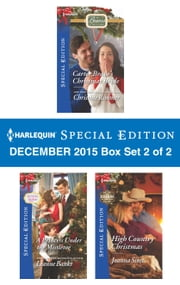 Harlequin Special Edition December 2015 Box Set 2 of 2 - An Anthology ebook by Christine Rimmer, Leanne Banks, Joanna Sims