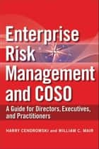 Enterprise Risk Management and COSO ebook by Harry Cendrowski,William C. Mair