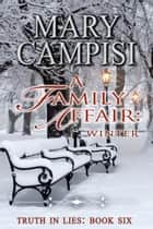 A Family Affair: Winter ebook by Mary Campisi