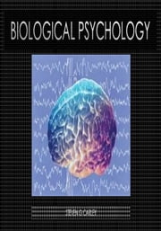 Biological Psychology ebook by Steven Carley