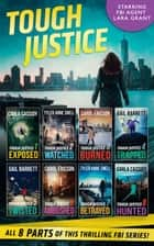 Tough Justice Series Box Set: Parts 1-8 ebook by Carla Cassidy, Tyler Anne Snell, Carol Ericson,...
