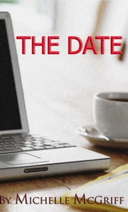 The Date ebook by Michelle McGriff