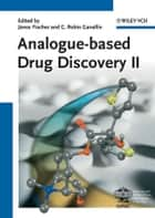 Analogue-based Drug Discovery II ebook by C. Robin Ganellin, János Fischer
