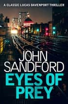 Eyes of Prey - Lucas Davenport 3 ebook by John Sandford