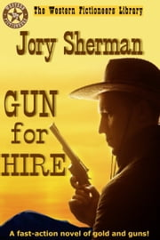 Gun For Hire ebook by Jory Sherman