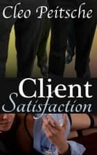 Client Satisfaction ebook by