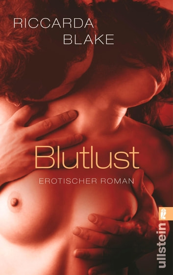 Blutlust ebook by Riccarda Blake