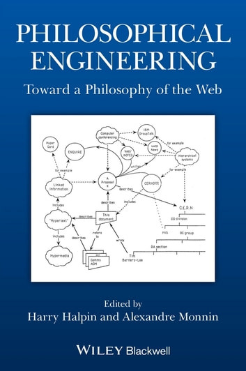 Philosophical Engineering - Toward a Philosophy of the Web ebook by