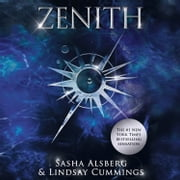 Zenith audiobook by Sasha Alsberg, Lindsay Cummings