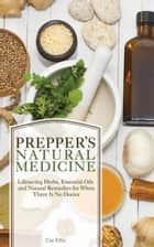 Prepper's Natural Medicine ebook by Cat Ellis