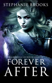 Forever After ebook by Stephanie Brooks