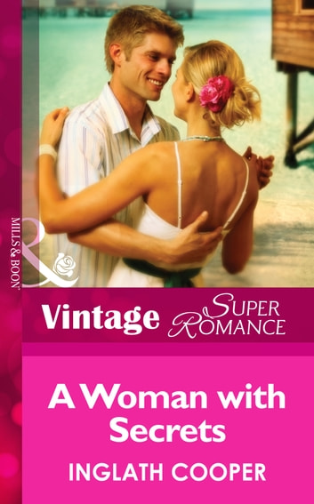 A Woman With Secrets (Mills & Boon Vintage Superromance) ebook by Inglath Cooper