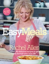 Easy Meals ebook by Rachel Allen