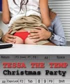 The Christmas Party Thing (Tessa The Temp) ebook by Olivia Dreemz