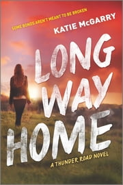Long Way Home ebook by Katie McGarry