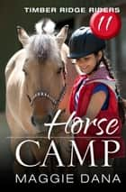 Horse Camp ebook by Maggie Dana