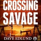 Crossing Savage audiobook by
