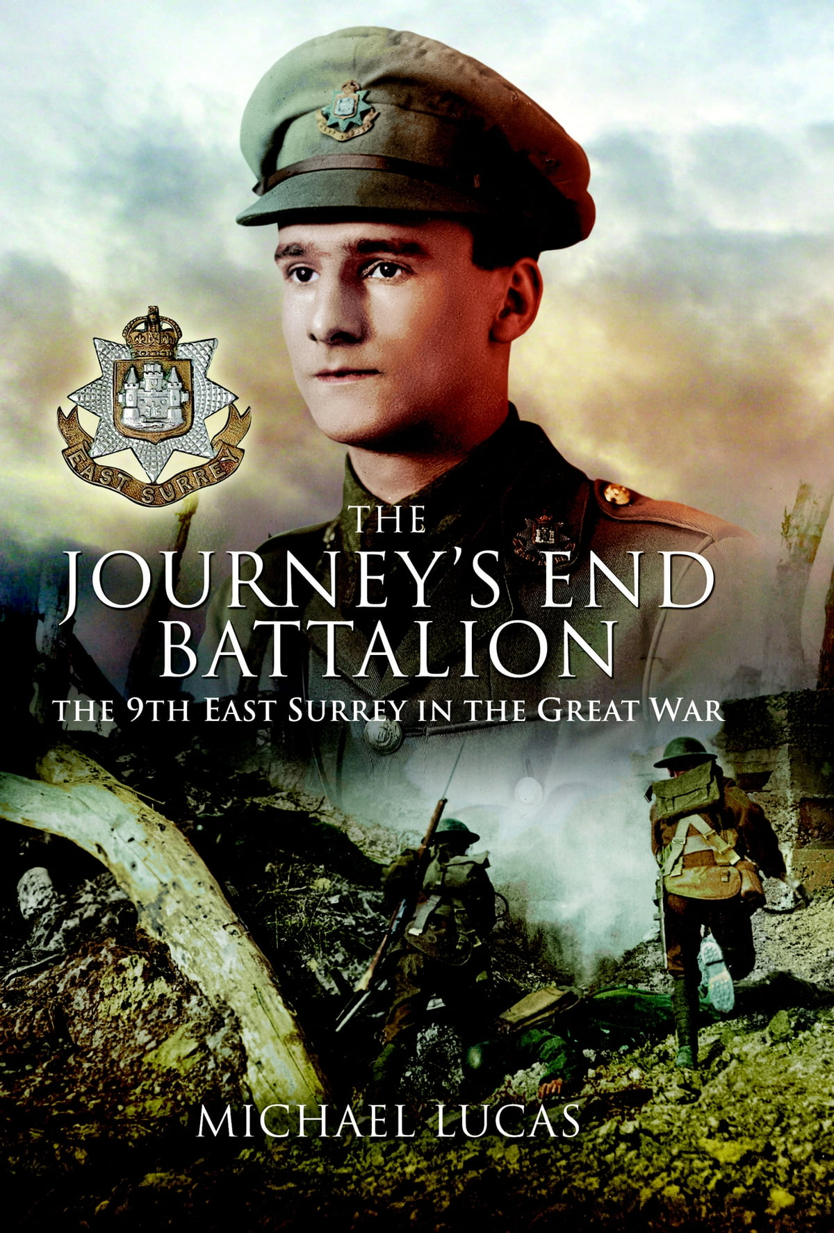 The Journey's End Battalion ebook by Michael Lucas - Rakuten Kobo