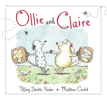 Ollie and Claire ebook by Tiffany Strelitz Haber